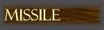 MISSILE PRODUCTS ミサイル興業